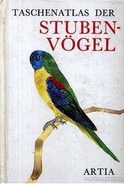 Taschenatlas der Stubenvögel - Régikönyvek