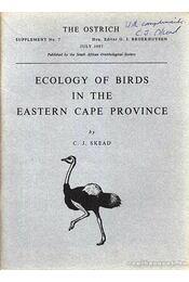 Ecology of Birds in the Eastern Cape Province (Madarak ökológiája a keleti Cape provincián) - Régikönyvek