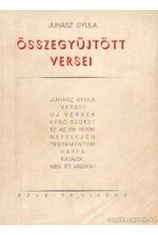 Juhász Gyula összegyűjtött versei - Régikönyvek