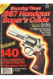 Shooting Times 1987 Handgun Buyer's Guide - Régikönyvek
