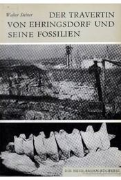 Der Travertin von Ehringsdorf und seine Fossilien - Régikönyvek