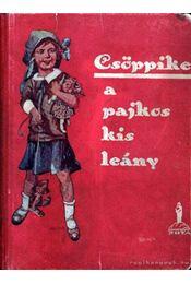 Csöppike a pajkos kis leány - Régikönyvek