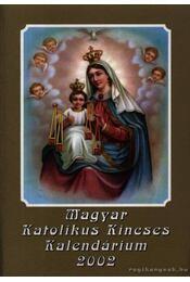 Magyar Katolikus Kincses Kalendárium 2002 - Régikönyvek