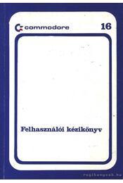Commodore 16 Felhazsnálói kézikönyv - Régikönyvek