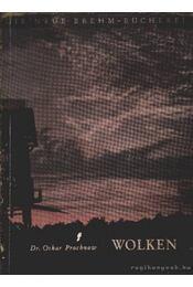 Wolken (Felhők) - Régikönyvek