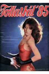 Tollasbál 1985 - Régikönyvek