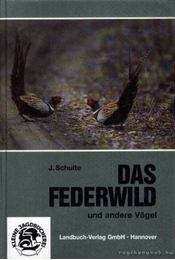 Das Federwild und andere Vögel - Régikönyvek