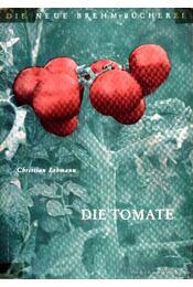 Die Tomate (A paradicsom) - Régikönyvek