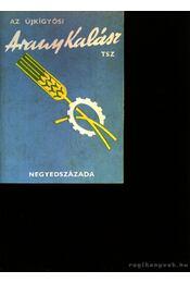 Az újkígyósi Arany Kalász Tsz - Régikönyvek
