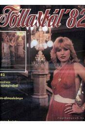 Tollasbál 1982 - Régikönyvek