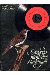Sang da nicht die Nachtigall? - Régikönyvek
