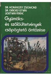 Gyümölcs- és szőlőültetvények csöpögtető öntözése - Régikönyvek