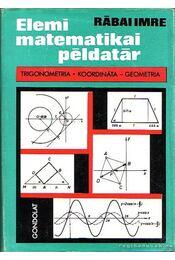 Elemi matematikai példatár - Régikönyvek