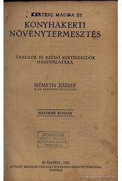 Konyhakerti növénytermesztés - Régikönyvek