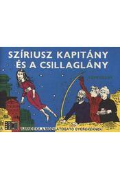 Szíriusz kapitály és a csillaglány - Régikönyvek