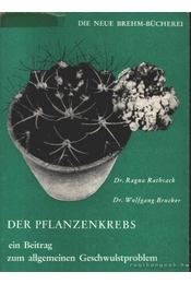 Der Pflanzenkrebs - Régikönyvek