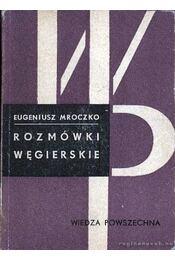 Rozmówki wegierskie - Régikönyvek