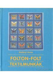 Folton-folt textilmunkák - Régikönyvek