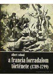 A francia forradalom története (1789-1799) - Régikönyvek