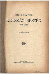Kétszáz beszéd 1919-1939. I-II. kötet - Lőw Immánuel - Régikönyvek