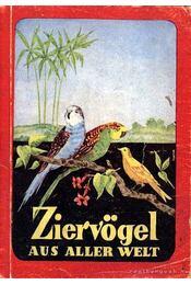 Ziervögel aus aller Welt - Régikönyvek
