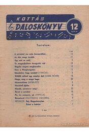 Kottás dalosköny 12. szám - Dévény Jenő - Régikönyvek