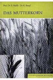 Das Mutterkorn - Régikönyvek