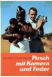 Pirsch mit Kamera und Feder Zweiter Band - Régikönyvek