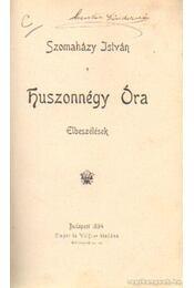 Huszonnégy Óra - Szomaházy István - Régikönyvek