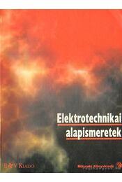 Elektrotechnikai alapismeretek - Beuth, Klaus, Huber, Eugen - Régikönyvek