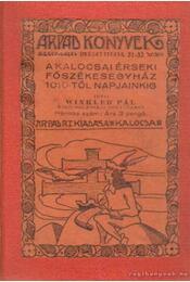 A kalocsai érseki főszékesegyház 1010-től napjainkig - Régikönyvek
