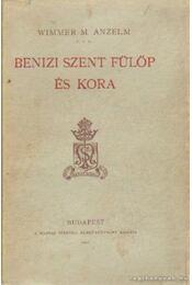 Benizi Szent Fülöp és kora - Régikönyvek