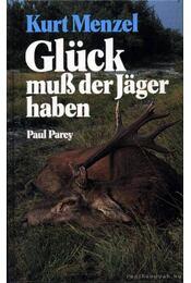 Glück muß der Jager haben - Régikönyvek