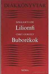 Liliomfi / Buborékok - Csiky Gergely, Szigligeti Ede - Régikönyvek
