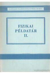 Fizikai példatár II. - Mayer Tibor, Sebestyén Dorottya, Tóth Józsefné - Régikönyvek