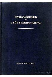 Gyógyszerek és gyógyszergyártás - Régikönyvek