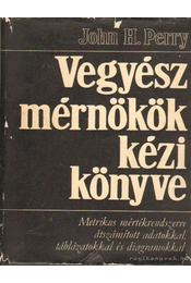 Vegyészmérnökök kézikönyve II. kötet - Régikönyvek