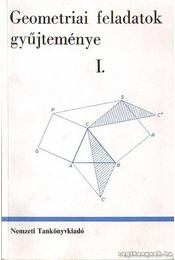 Geometriai feladatok gyűjteménye I. - Régikönyvek