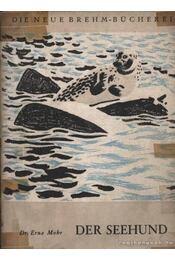 Der Seehund (A tengerikutya) - Régikönyvek