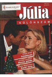 Feloldozás - Rossz példa - Sarki fény - Júlia különszám 12. kötet - Régikönyvek