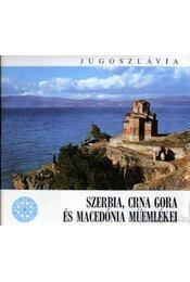 Szerbia, Crna Gora és Macedónia Műemlékei - Régikönyvek