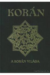 Korán / A Korán világa - Régikönyvek