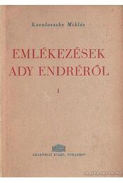 Emlékezések Ady Endréről I. - Régikönyvek