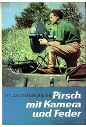 Pirsch mit Kamera und Feder Erster Band - Régikönyvek