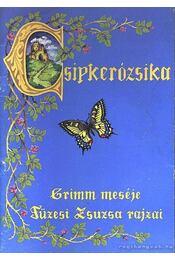 Csipkerózsika - Grimm - Régikönyvek