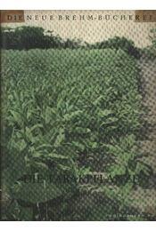 Die Tabakpflanze (A dohánynövény) - Régikönyvek