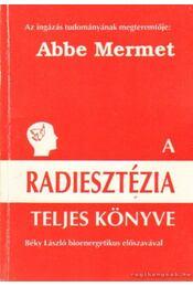 A radiesztézia teljes könyve - Régikönyvek