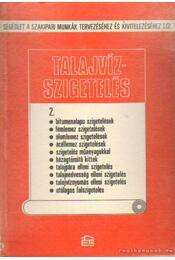 Talajvízszigetelés - Régikönyvek