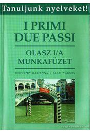 I primi due passi - Olasz I/A munkafüzet - Régikönyvek