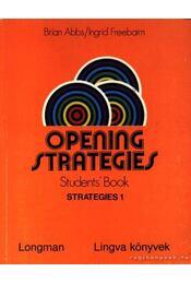 Opening Strategies Students' Book Strategies 1. (Nyílt stratégia angol nyelvtankönyv 1. könyv) - Régikönyvek